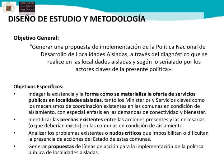 DISEÑO DE ESTUDIO Y METODOLOGÍA