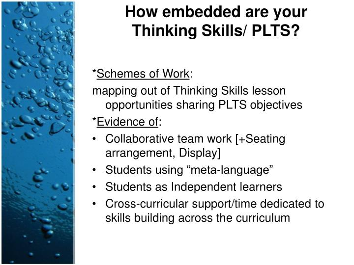 How embedded are your Thinking Skills/ PLTS?