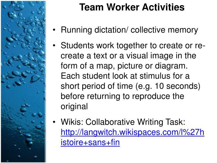 Team Worker Activities