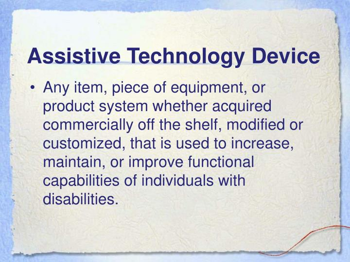 Assistive Technology Device