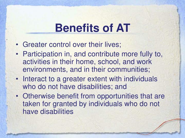 Benefits of AT