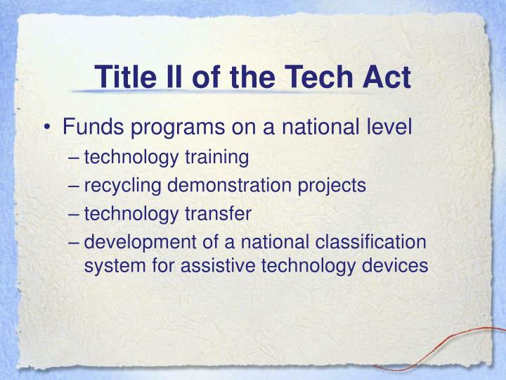 Title II of the Tech Act