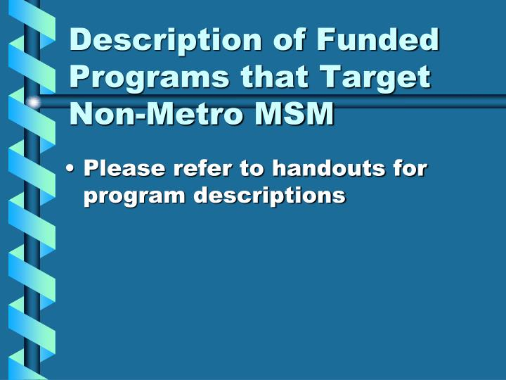 Description of Funded Programs that Target Non-Metro MSM