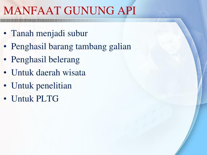 MANFAAT GUNUNG API