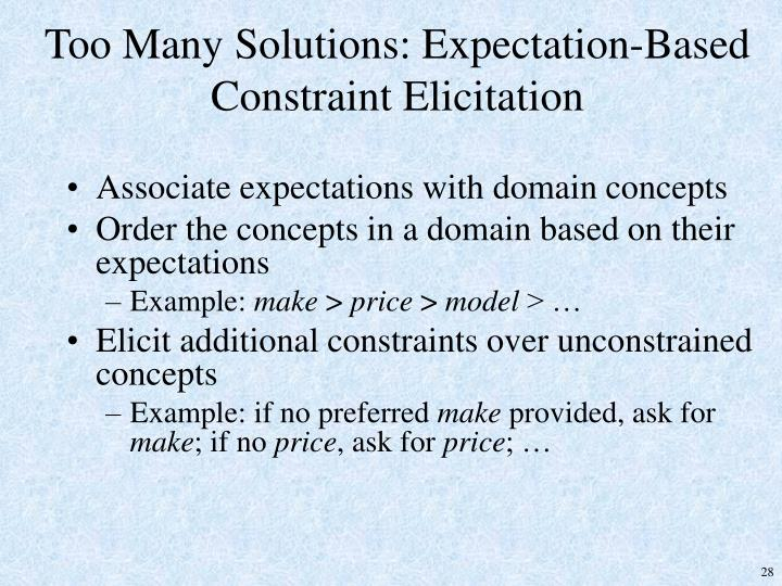 Too Many Solutions: Expectation-Based Constraint Elicitation