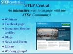 step central an interactive way to engage with the step community