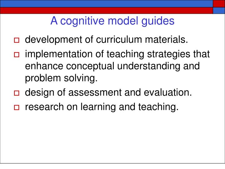 A cognitive model guides
