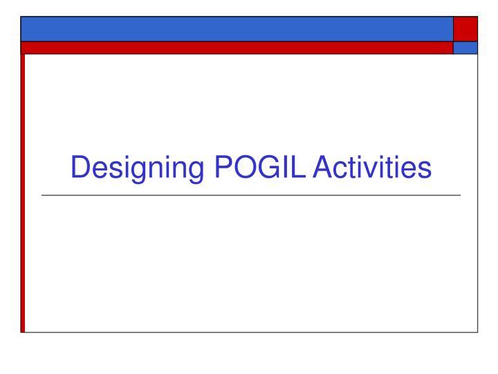Designing POGIL Activities