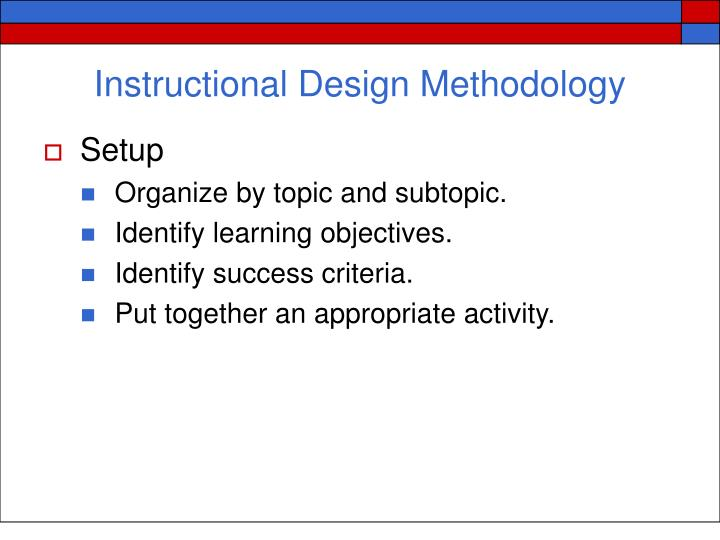 Instructional Design Methodology