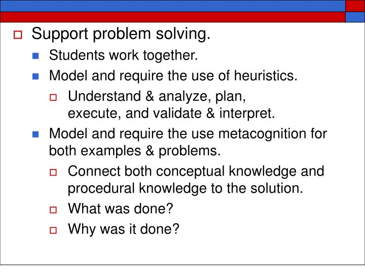 Support problem solving.