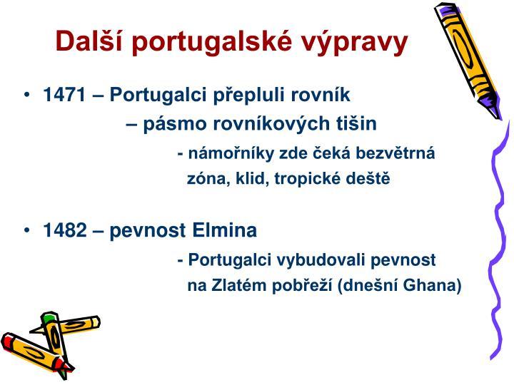 Další portugalské výpravy