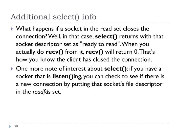 Additional select() info
