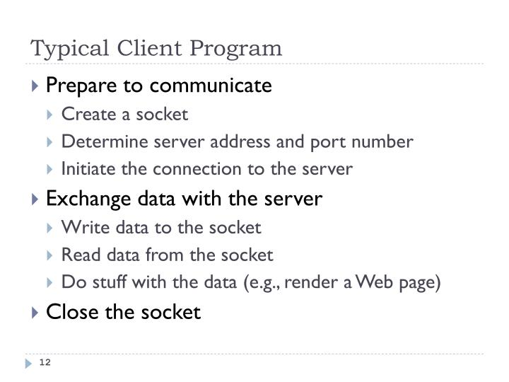 Typical Client Program