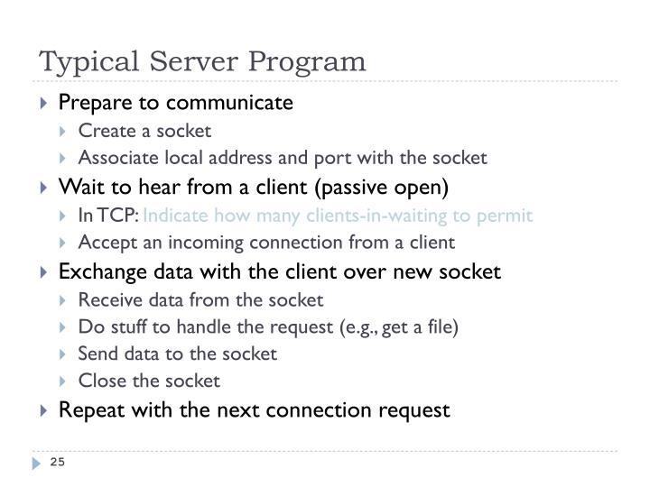 Typical Server Program