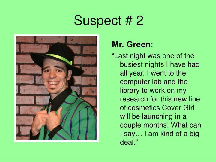Suspect # 2