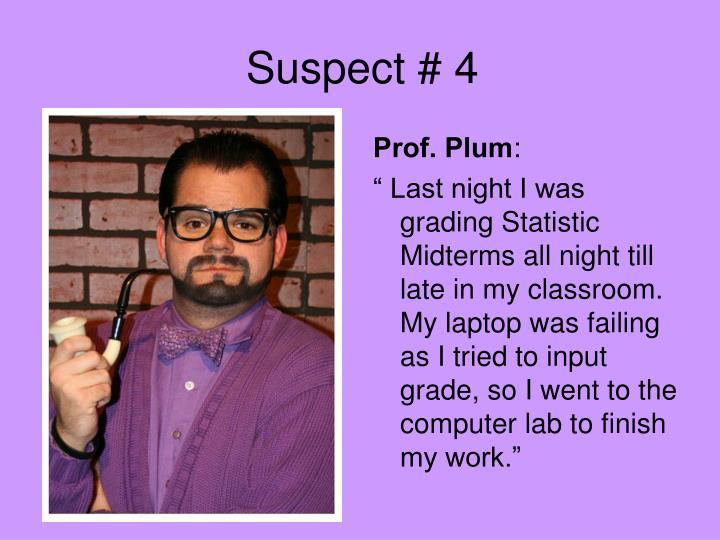 Suspect # 4