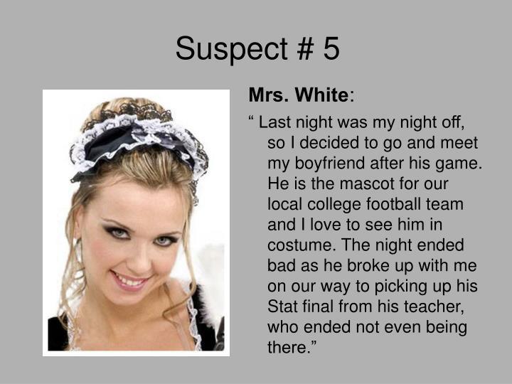 Suspect # 5
