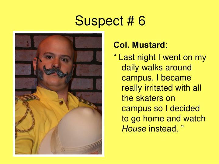 Suspect # 6