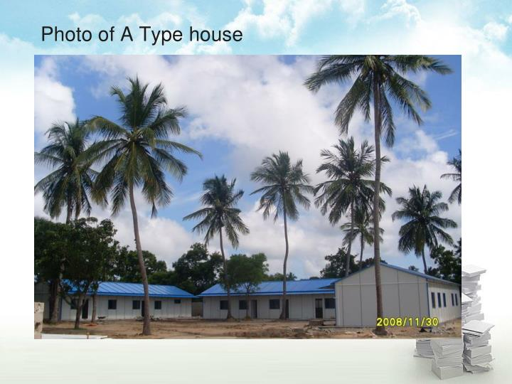 Photo of A Type house