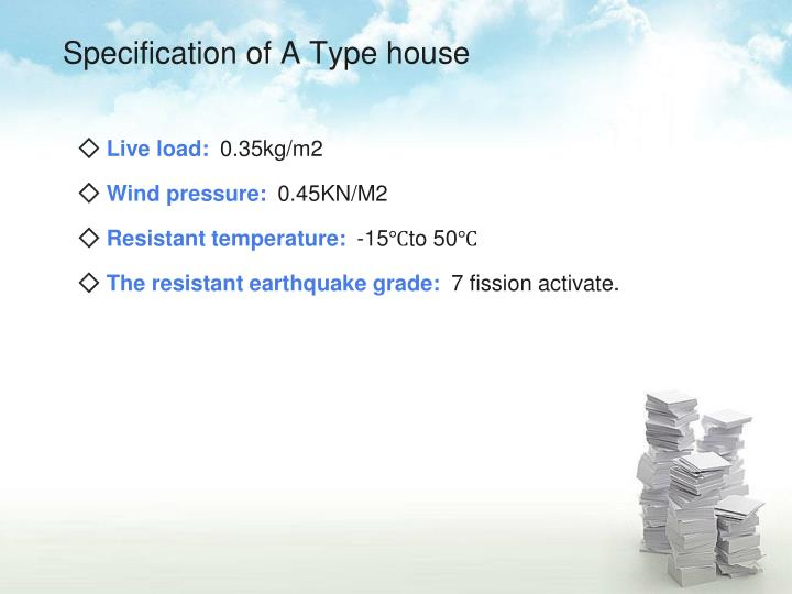 Specification of A Type house