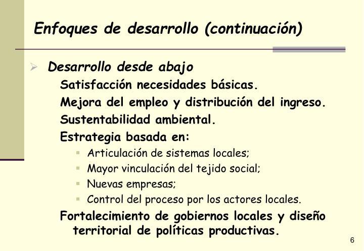 Enfoques de desarrollo (continuación)