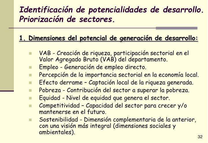 Identificación de potencialidades de desarrollo. Priorización de sectores.