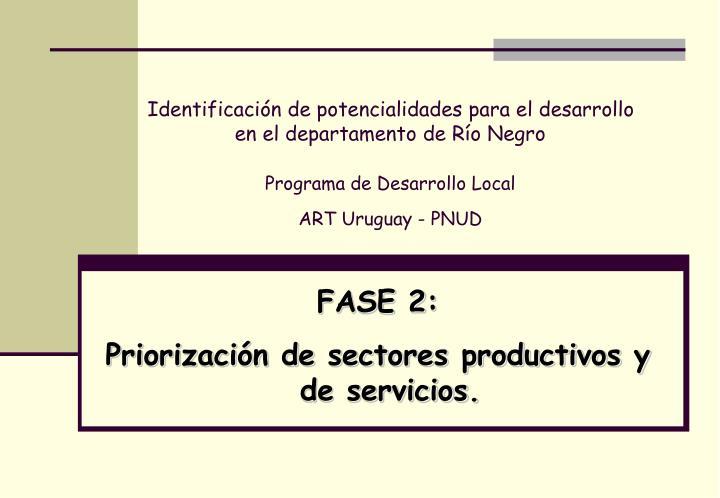 Identificación de potencialidades para el desarrollo en el departamento de Río Negro