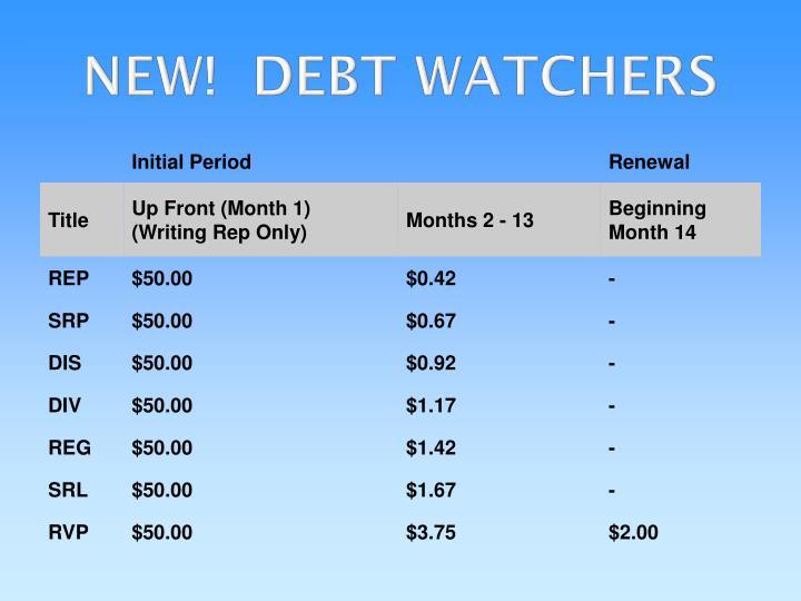 NEW!  DEBT WATCHERS