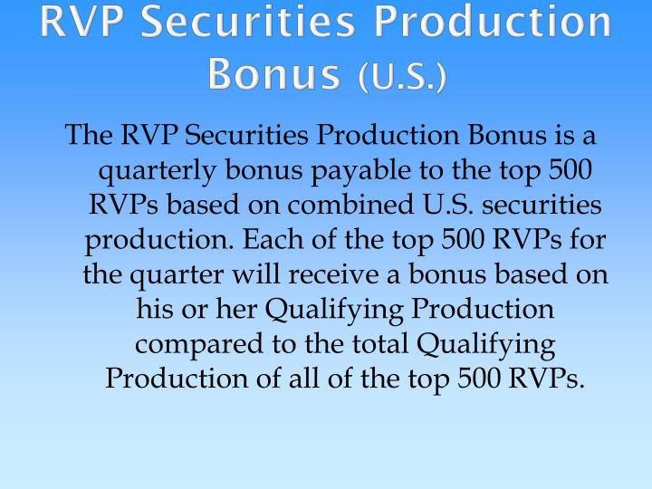 RVP Securities Production Bonus