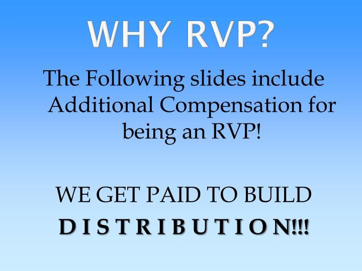 WHY RVP?