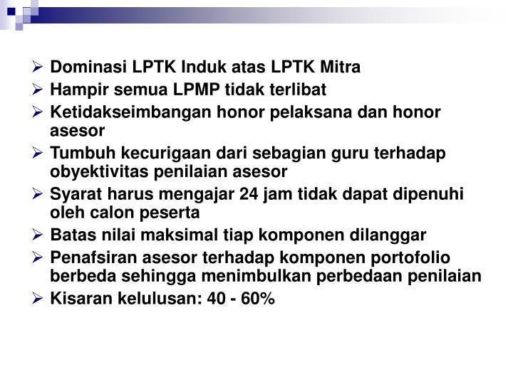 Dominasi LPTK Induk atas LPTK Mitra