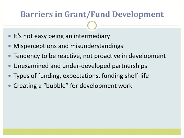 Barriers in grant fund development