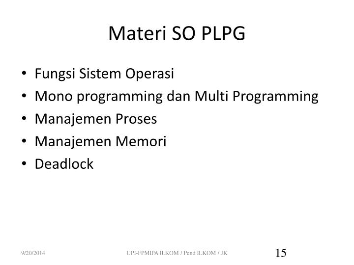 Materi SO PLPG
