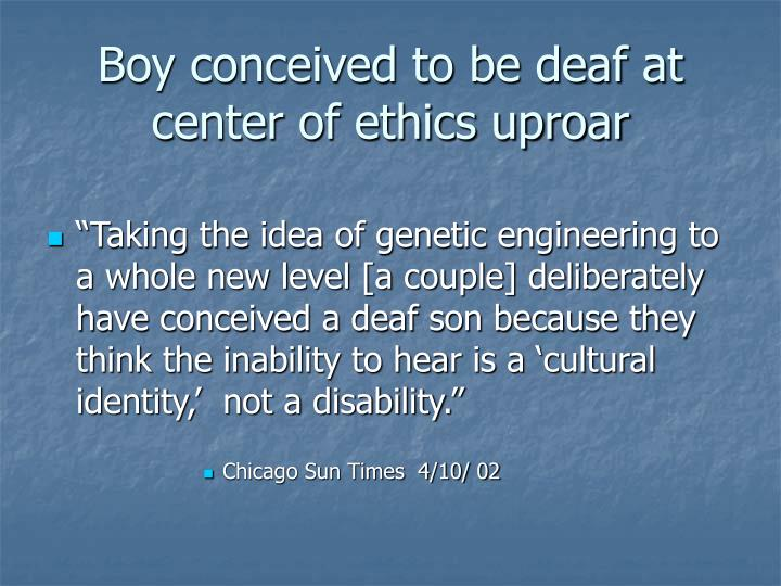 Boy conceived to be deaf at center of ethics uproar