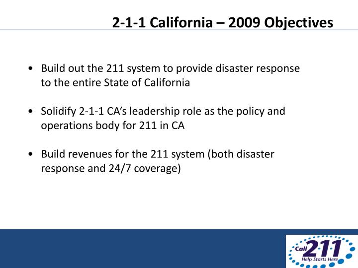 2-1-1 California – 2009 Objectives