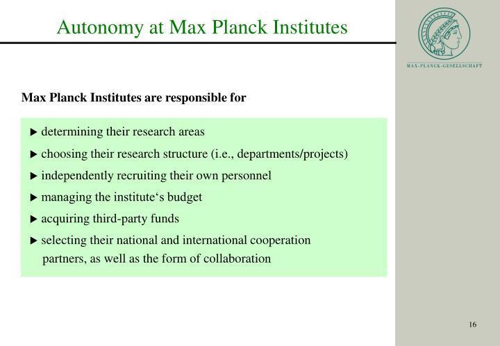 Autonomy at Max Planck Institutes