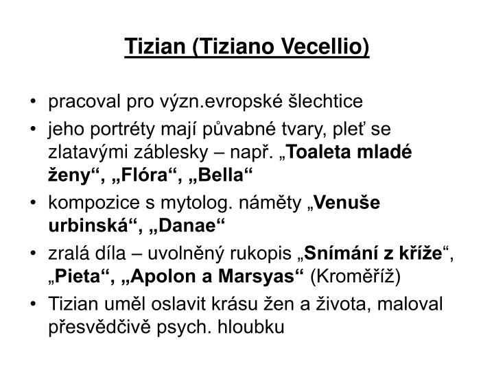 Tizian (Tiziano Vecellio)