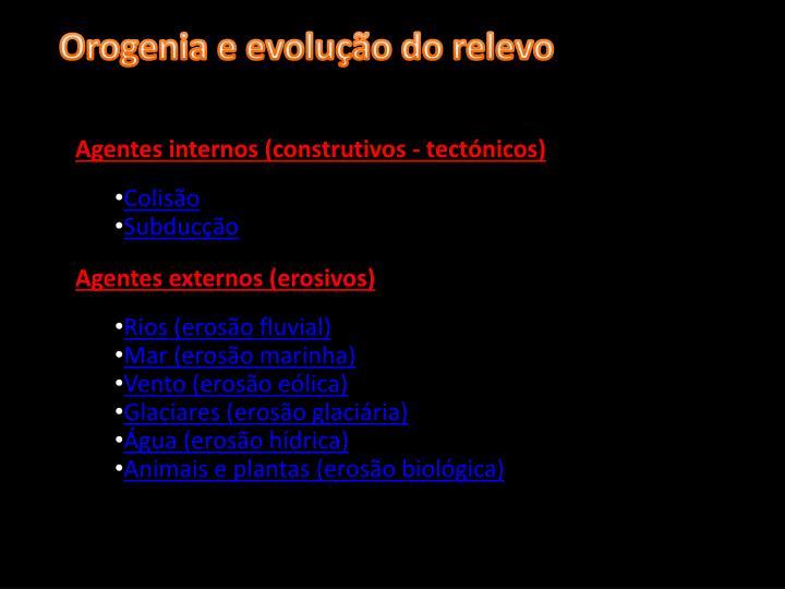 Orogenia e evolução do relevo