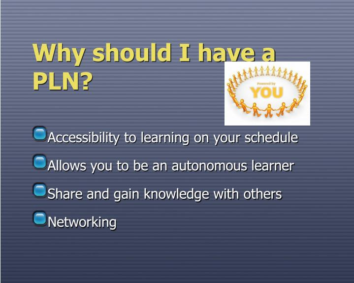 Why should i have a pln