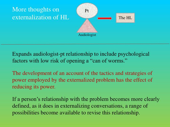 More thoughts on externalization of HL
