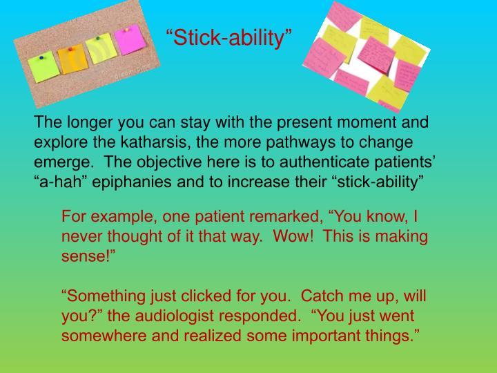 """Stick-ability"