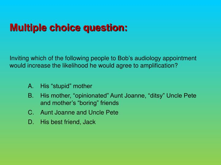 Multiple choice question: