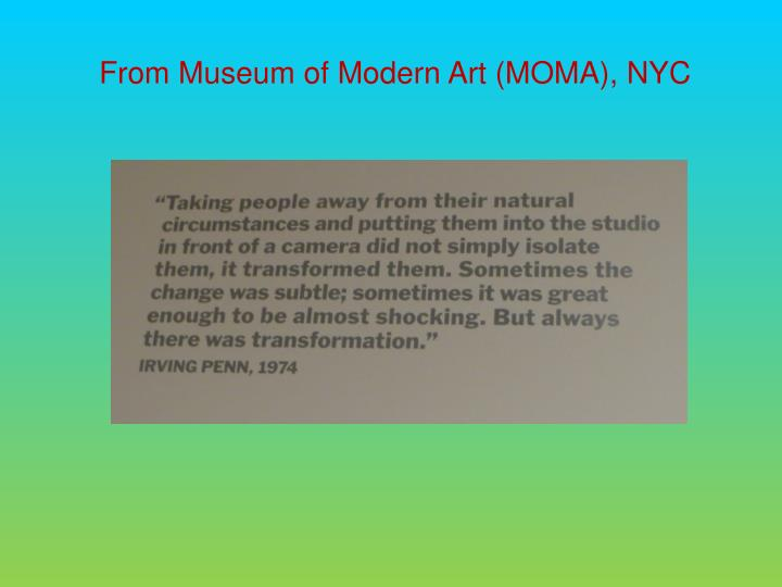 From Museum of Modern Art (MOMA), NYC