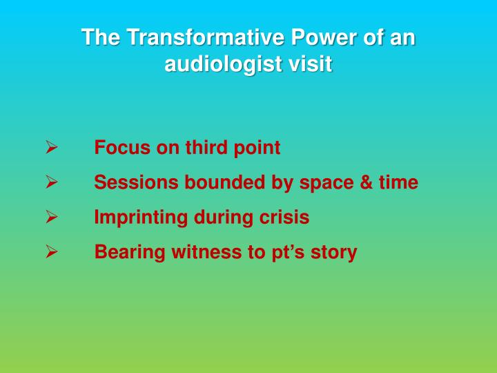 The Transformative Power of an audiologist