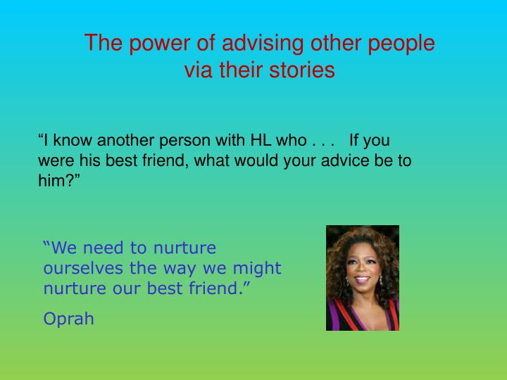 The power of advising other people via their stories