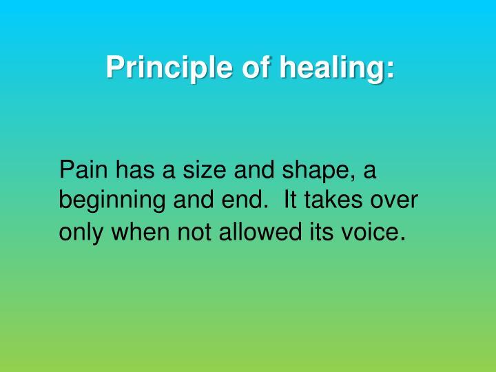 Principle of healing: