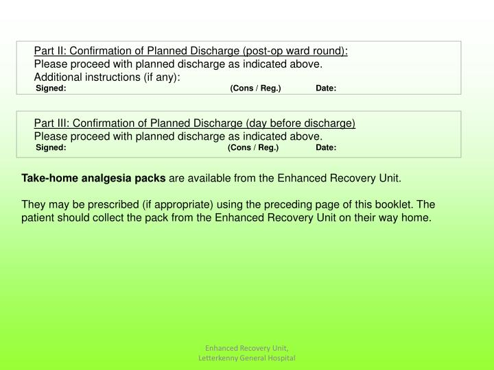 Part II: Confirmation of Planned Discharge (post-op ward round):