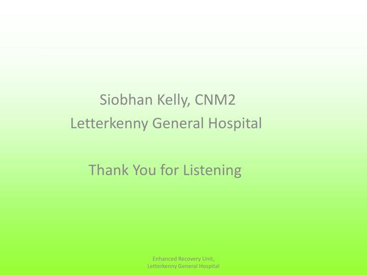Siobhan Kelly, CNM2
