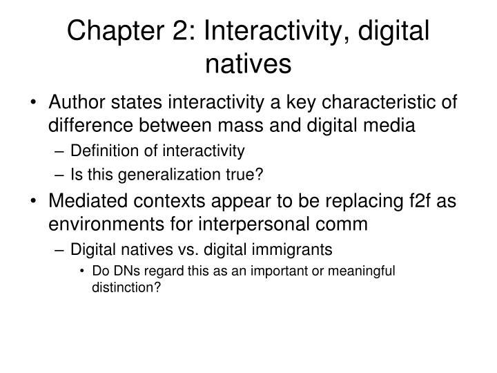 Chapter 2: Interactivity, digital natives