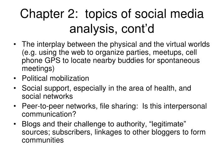 Chapter 2:  topics of social media analysis, cont'd